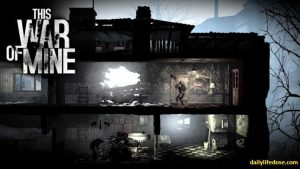 This War of Mine - dailylifedose.com