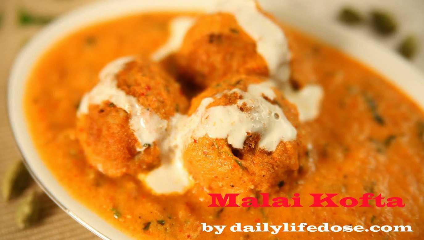 Malai Kofta Recipe for Restaurant Style