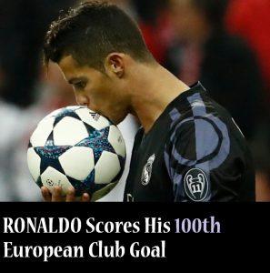 Ronaldo Scores His 100th goal