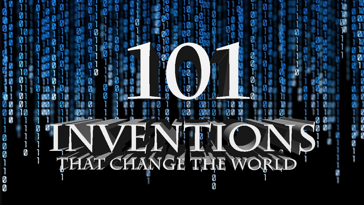 101 Inventions That Change The World - Part 4