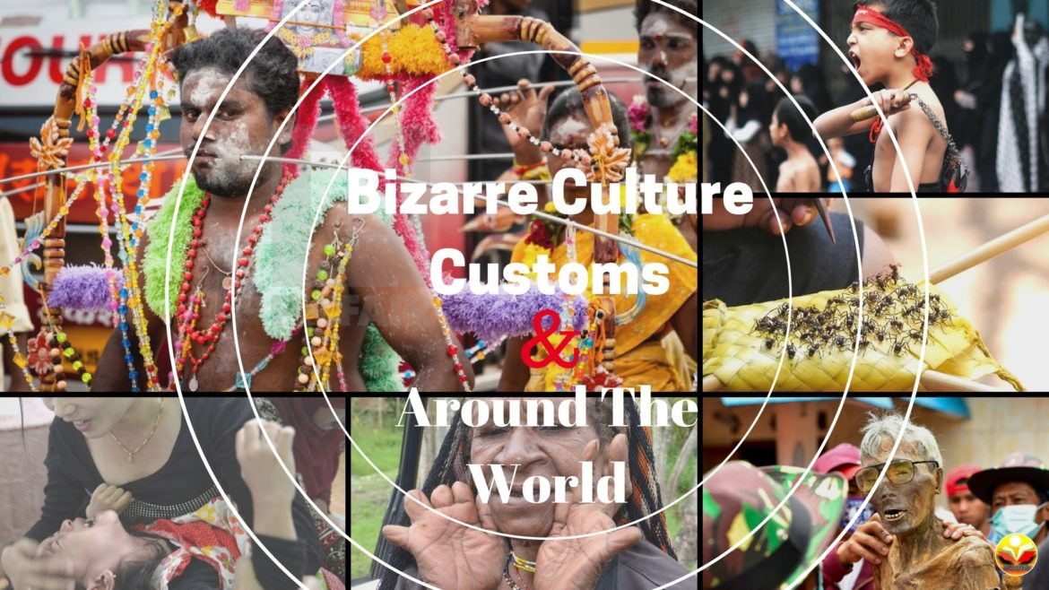 Bizarre Culture & Customs Around The World (1)