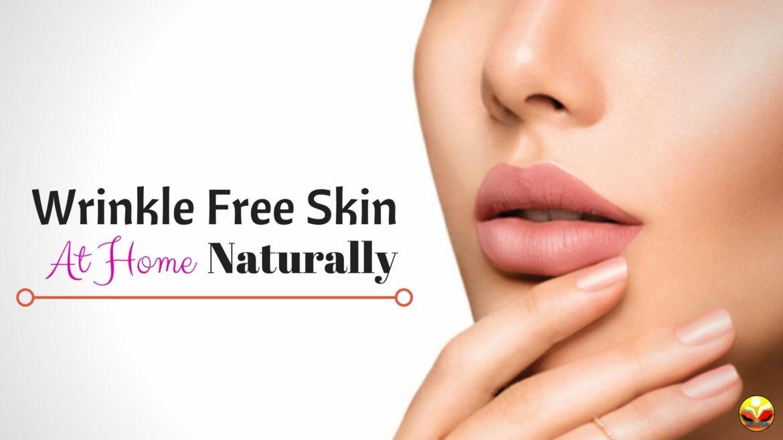 Wrinkle Free Skin Naturally