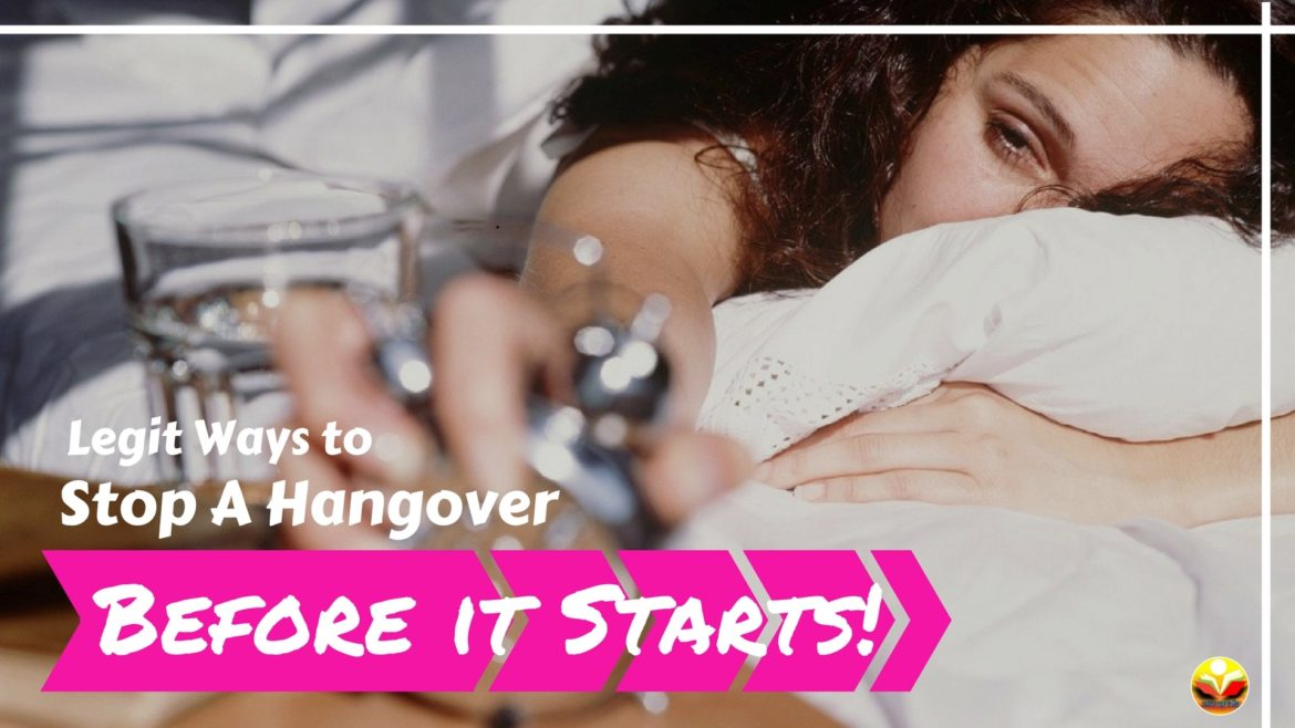 How to Stop A Hangover